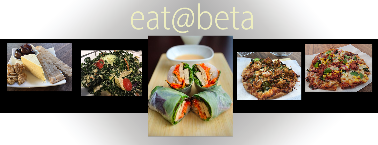 Eat at Beta Lounge.. come taste the new menu! New International fusion flatbreads, tasty snack, petit cheese plates, and healthy salad.